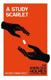 A Study in Scarlet (Sherlock Holmes Series)
