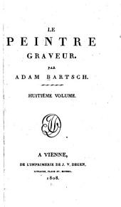 Le peintre graveur: Volume5