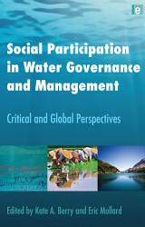 Social Participation In Water Governance And Management Book PDF