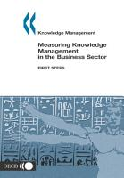 Knowledge management Measuring Knowledge Management in the Business Sector First Steps PDF