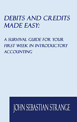 Debits and Credits Made Easy