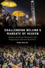 Challenging Beijing's Mandate of Heaven