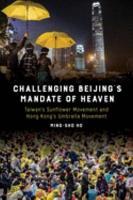Challenging Beijing s Mandate of Heaven PDF