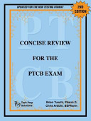 Concise Review for the Ptcb Exam  2nd Edition