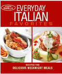 Everyday Italian Favorites