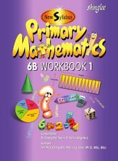 New Syllabus Primary Mathematics Workbook 6B Part 1