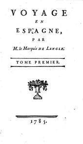 Voyage en Espagne: Volume1