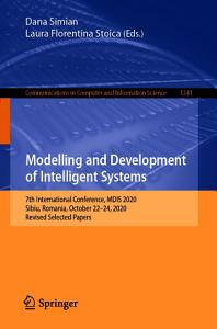 Modelling and Development of Intelligent Systems PDF