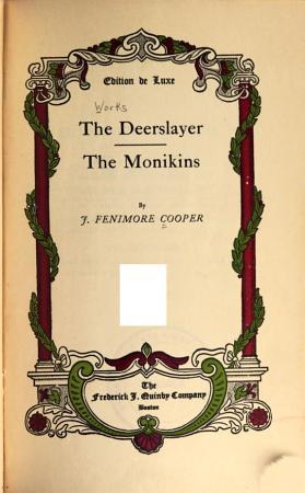 Works  The deerslayer  The monikins PDF