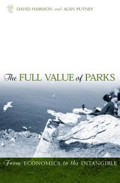 The Full Value of Parks: From Economics to the Intangible
