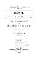 Historia de Italia: donde se describen todas las cosas sucedidas desde el año de 1494 hasta el de 1532, Volumen 2