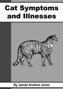 Cat Symptoms & Illnesses