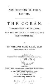 The Corân: Its Composition and Teaching, and the Testimony it Bears to the Holy Scriptures