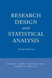 Research Design and Statistical Analysis: Third Edition, Edition 3