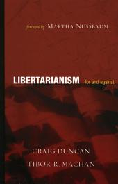 Libertarianism: For and Against