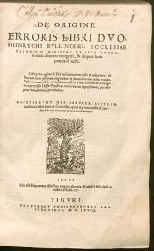 De origine erroris: libri II.