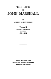 The Life of John Marshall: Volume 2