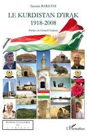 Le Kurdistan d'Irak: 1918-2008