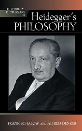 Historical Dictionary of Heidegger's Philosophy: Edition 2