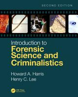 Introduction to Forensic Science and Criminalistics  Second Edition PDF