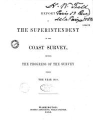 Report of the Superintendent of the Coast Survey  Showing the Progress of the Survey During the Year 1852 PDF