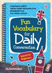 Fun Vocabulary for Daily Conversation: Special for Beginners
