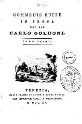 Opere teatrali del sig. avvocato Carlo Goldoni veneziano: con rami allusivi: Commedie buffe in prosa del sig. Carlo Goldoni. Tomo primo, Volume 11