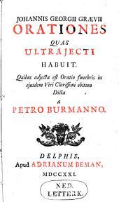 Orationes quas Ultrajecti habuit