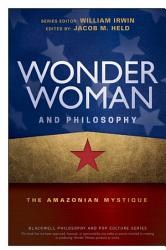 Wonder Woman And Philosophy Book PDF