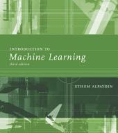 Introduction to Machine Learning: Edition 3