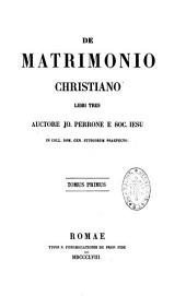 De matrimonio christiano: Volume 1