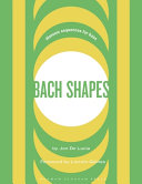 Bach Shapes Bass Clef Edition