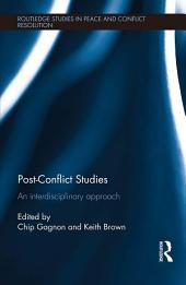 Post-Conflict Studies: An Interdisciplinary Approach