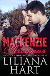 A MacKenzie Christmas (MacKenzies of Montana Book 5)
