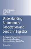 Understanding Autonomous Cooperation And Control In Logistics