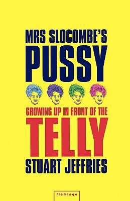 Mrs Slocombe s Pussy