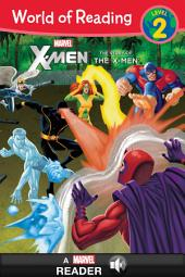World of Reading X-Men: The Story of the X-Men: A Marvel Read-Along (Level 2)