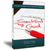 Sanctified by God: A Call to Keep the Christian Sabbath