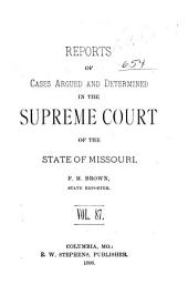 Reports of Cases Argued and Determined in the Supreme Court of the State of Missouri: Volume 87
