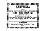 Kantyczka, czyli zbiór najstarszych i najnowszych kolęd i pieśni kościelnych na cały rok