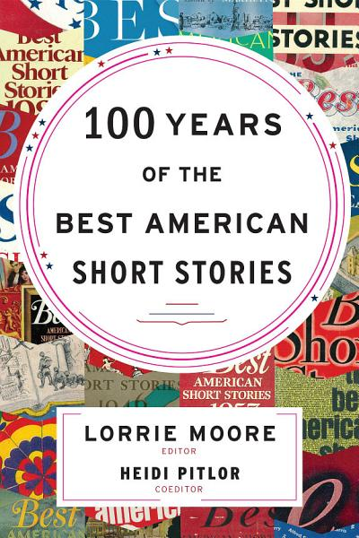 Download 100 Years of the Best American Short Stories Book