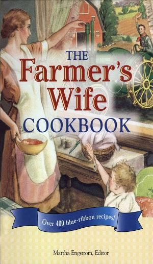 The Farmer s Wife Cookbook