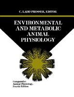 Comparative Animal Physiology  Environmental and Metabolic Animal Physiology PDF