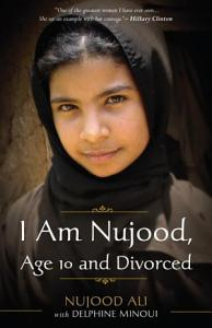 I Am Nujood  Age 10 and Divorced Book