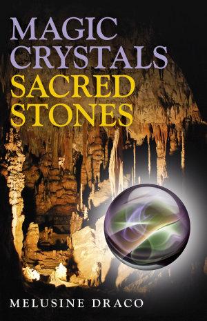 Magic Crystals  Sacred Stones
