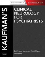Kaufman s Clinical Neurology for Psychiatrists E Book PDF