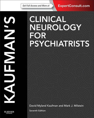 Kaufman s Clinical Neurology for Psychiatrists E Book
