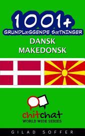 1001+ grundlæggende sætninger dansk - makedonsk