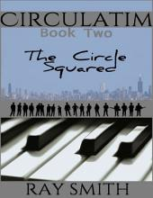 Circulatim - Book Two - The Circle Squared