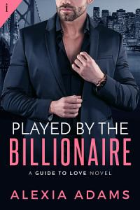 Played by the Billionaire Book